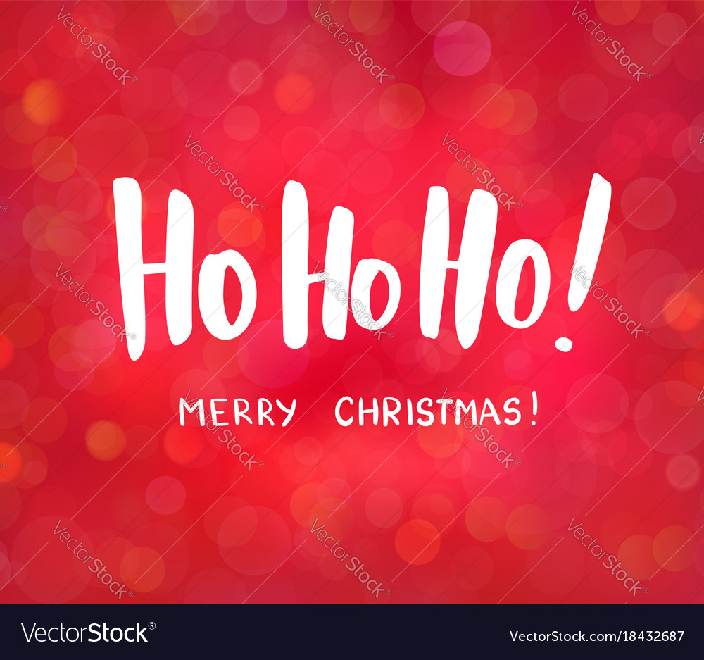 Ho-ho-ho and merry christmas text hand drawn Vector Image