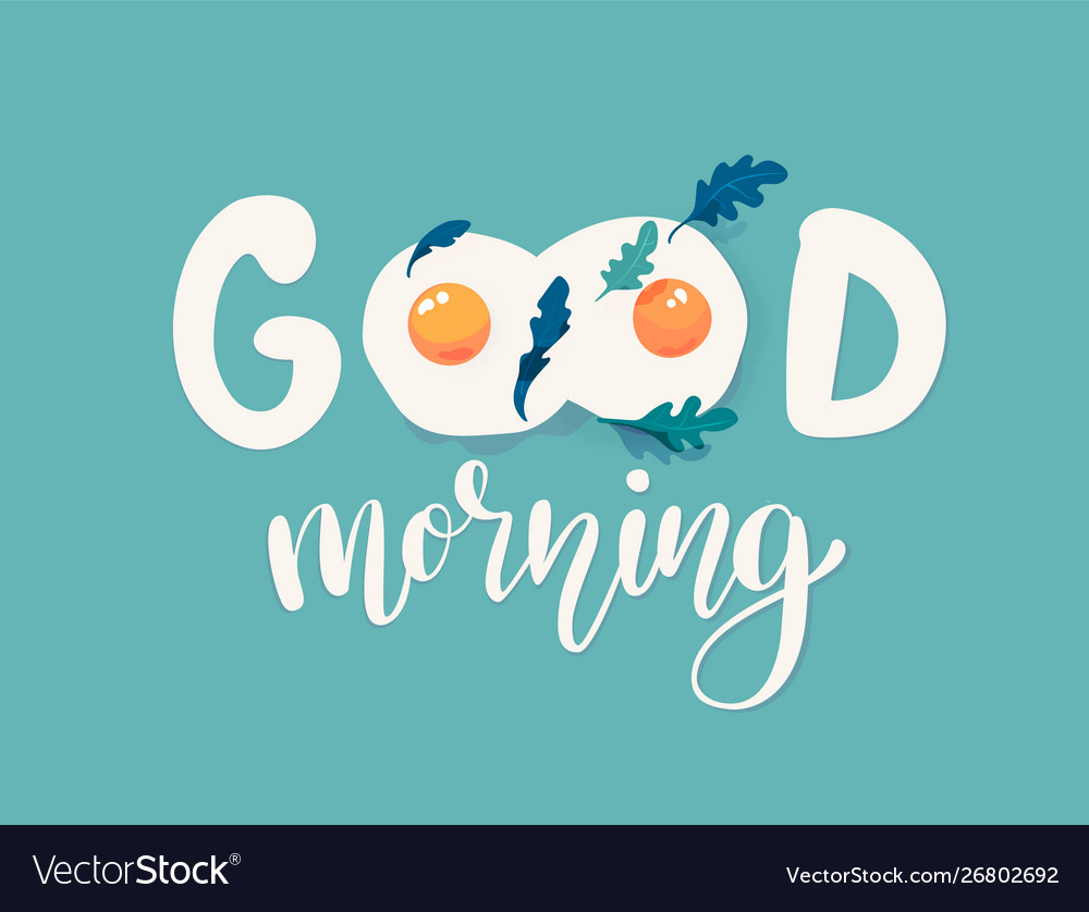 Good morning lettering poster with fried eggs