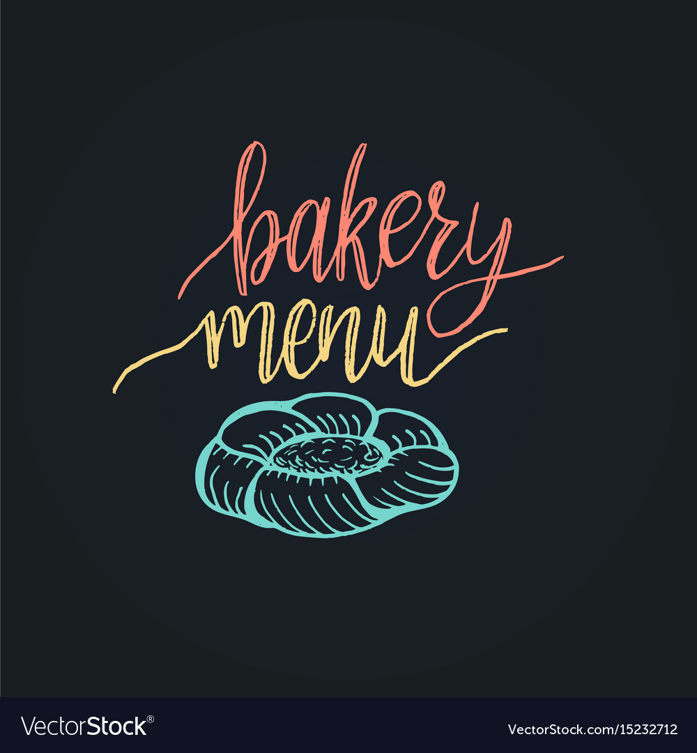 Bakery menu lettering label calligraphy