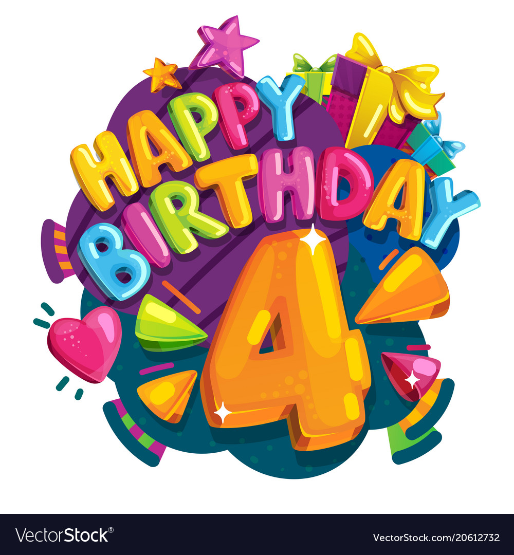 Happy birthday 4 years vector image