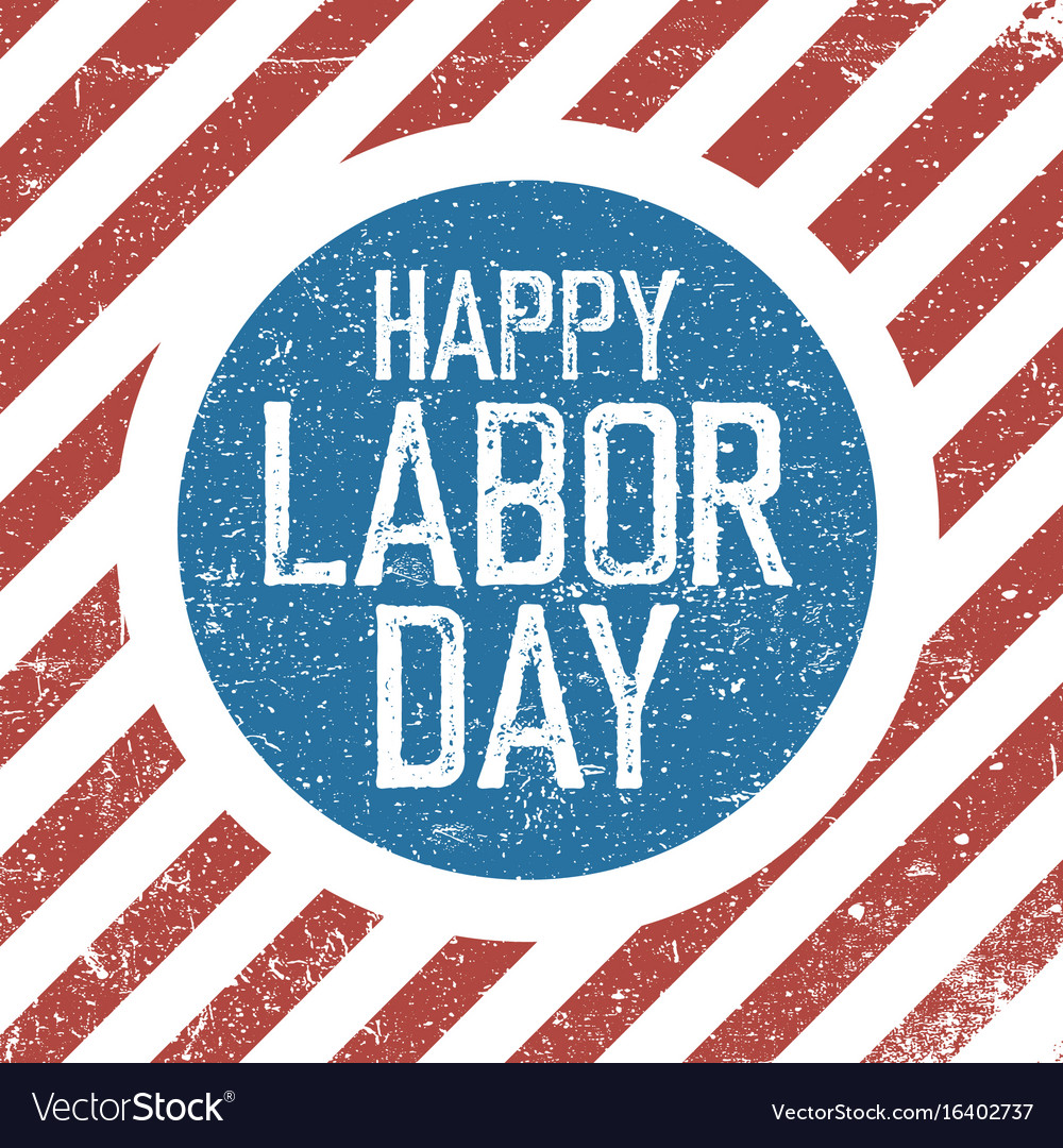 Happy labor day american flag background grunge vector image