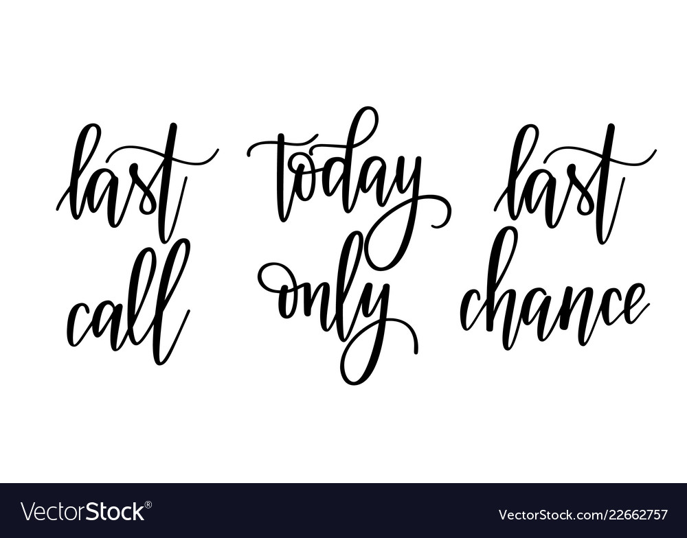 Last chance today only sale lettering