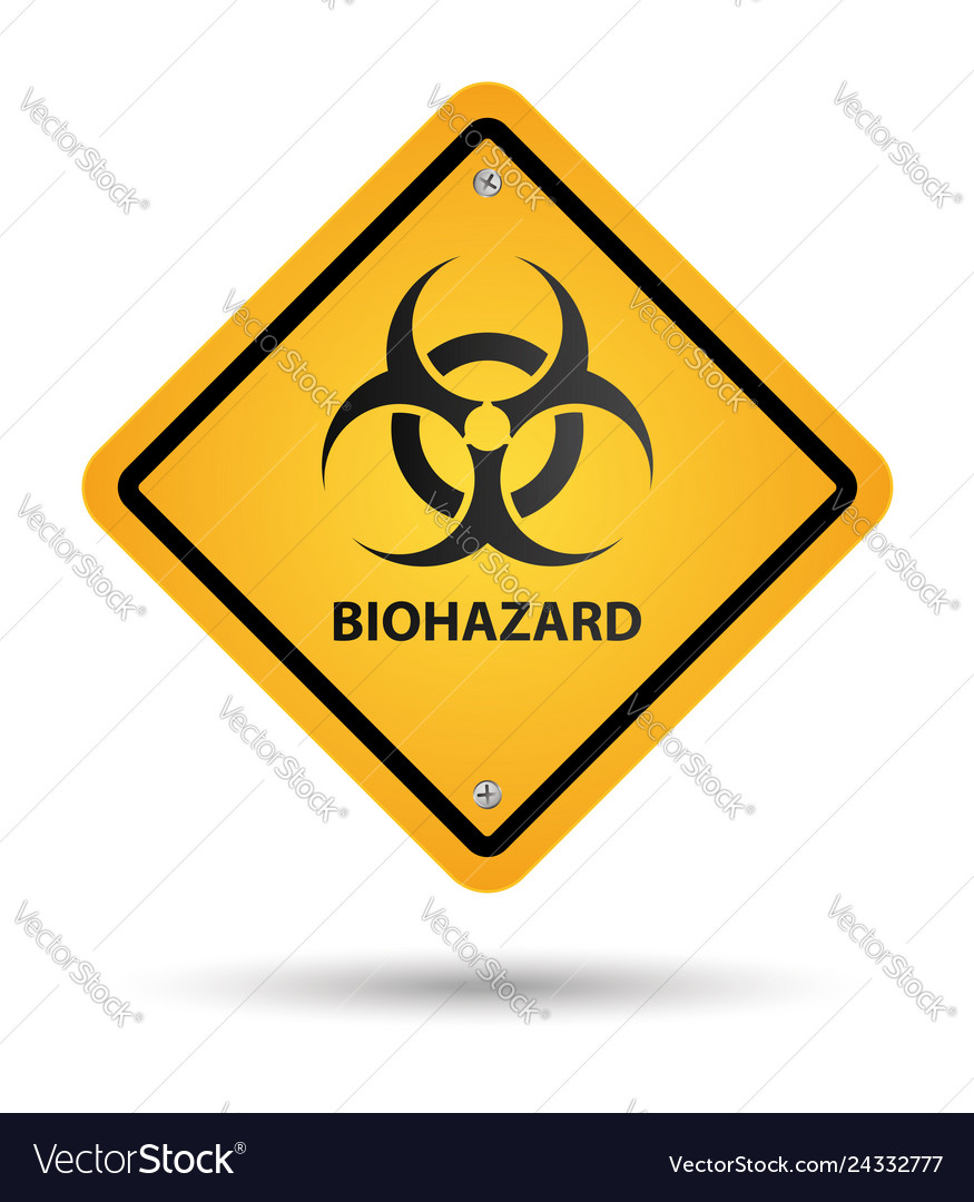 Biohazard yellow sign