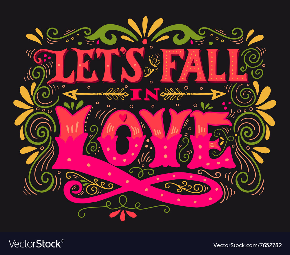 Lets fall in love Inspirational Valentines quote