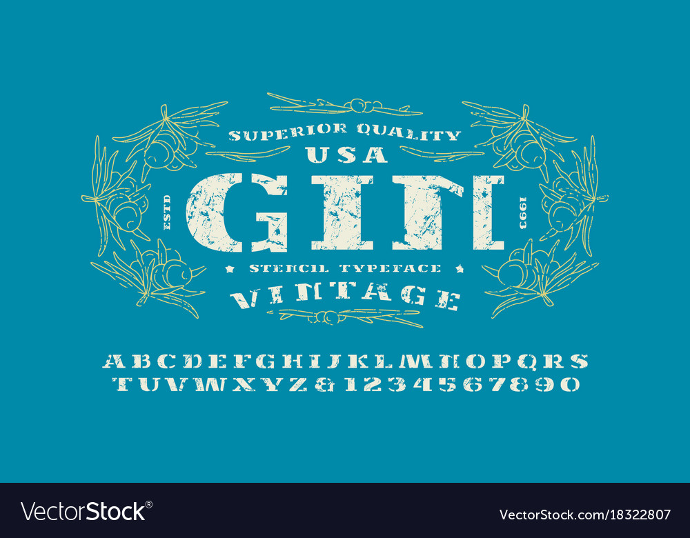 Stencil-plate serif font and gin label template Vector Image