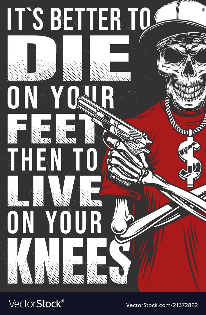 Gangsta poster with skeleton