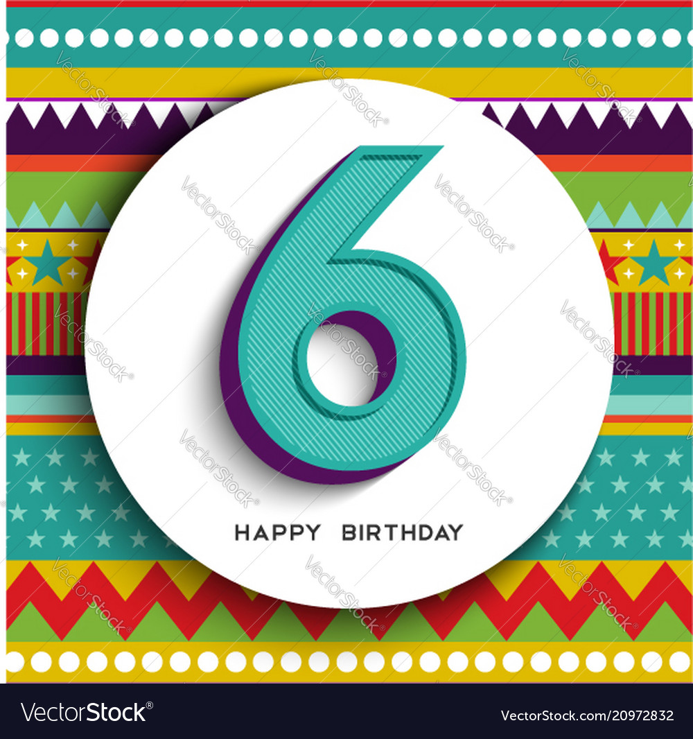 Happy birthday 6 six years kid greeting card