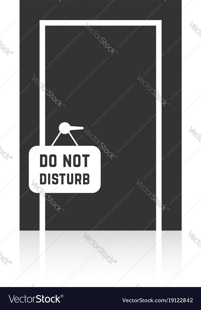 Do not disturb sign with closed door