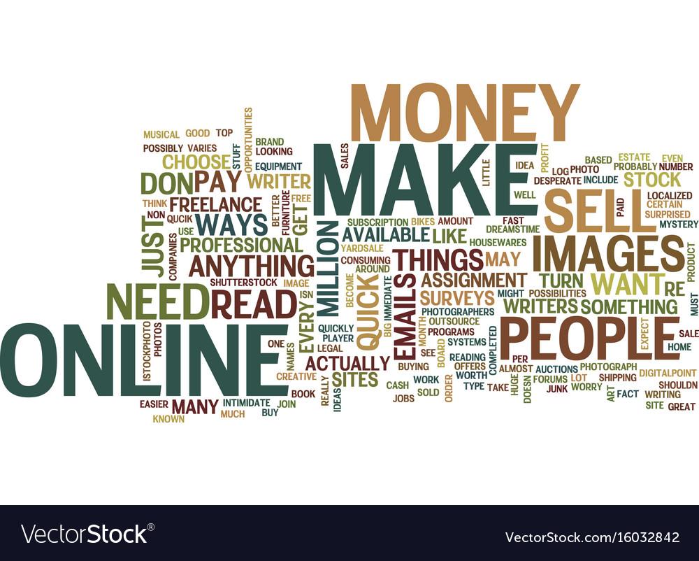 Little known ways to make qucik money online text