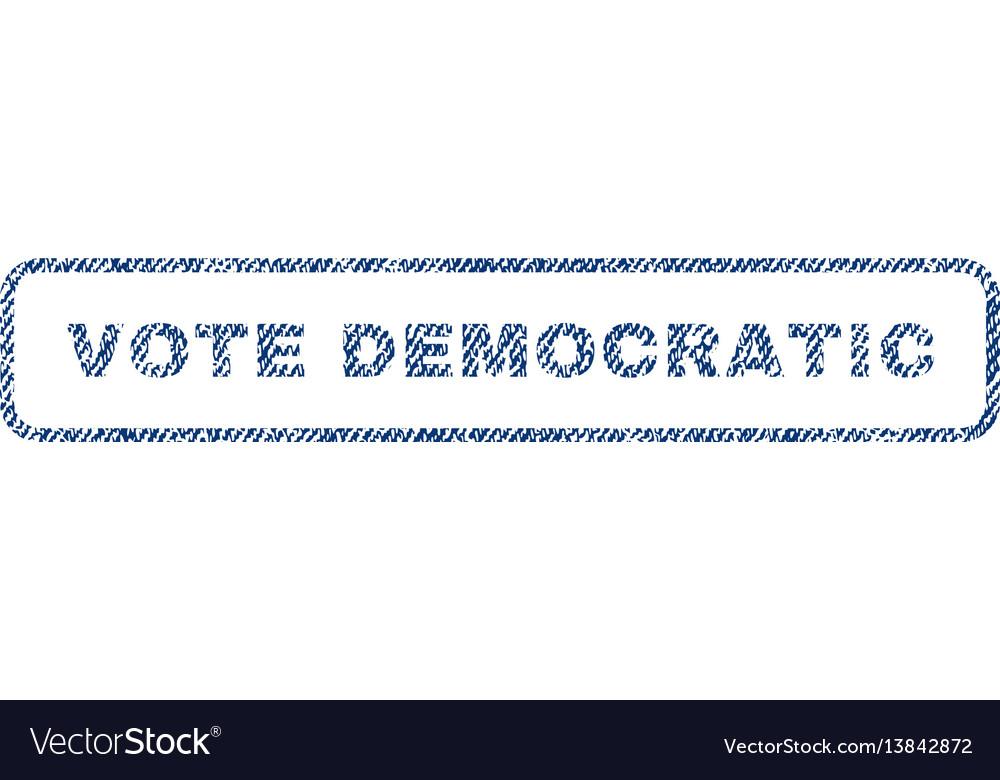 Vote democratic textile stamp