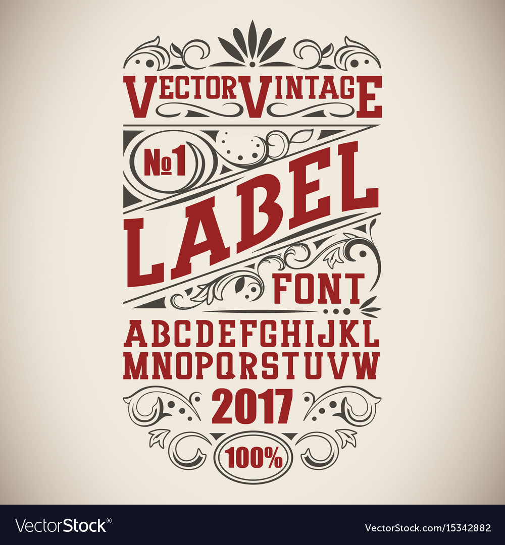 Vintage label font whiskey label style with