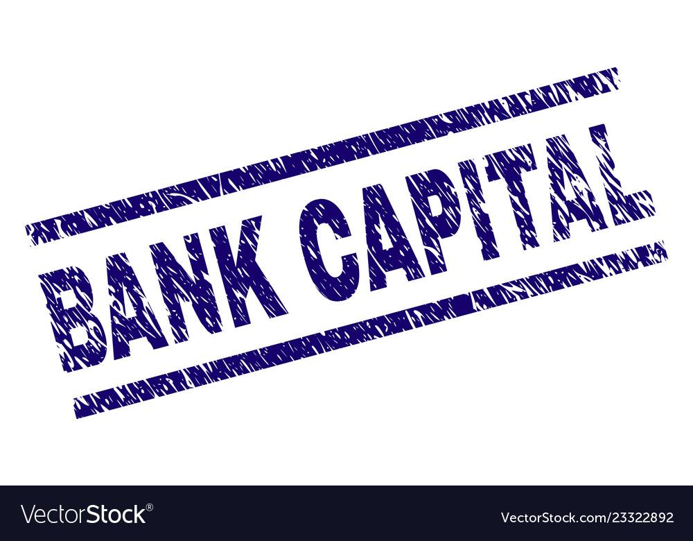 Grunge Textured Bank Capital Stamp Seal Vector Image