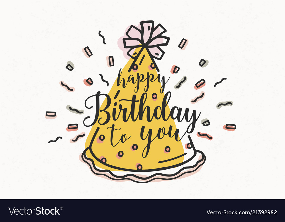 Happy birthday to you wish handwritten with