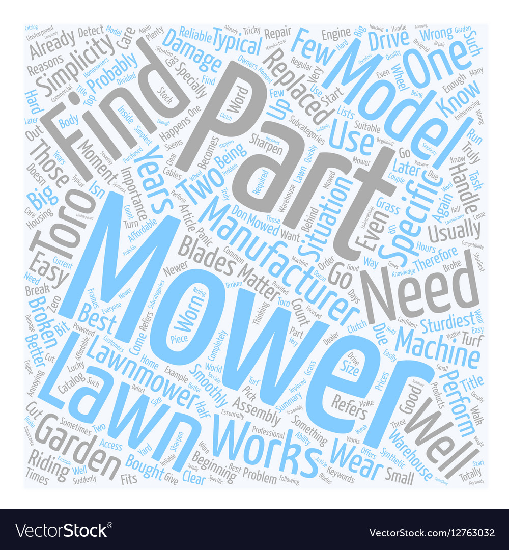 How To Find Parts For Lawn Mowers text background