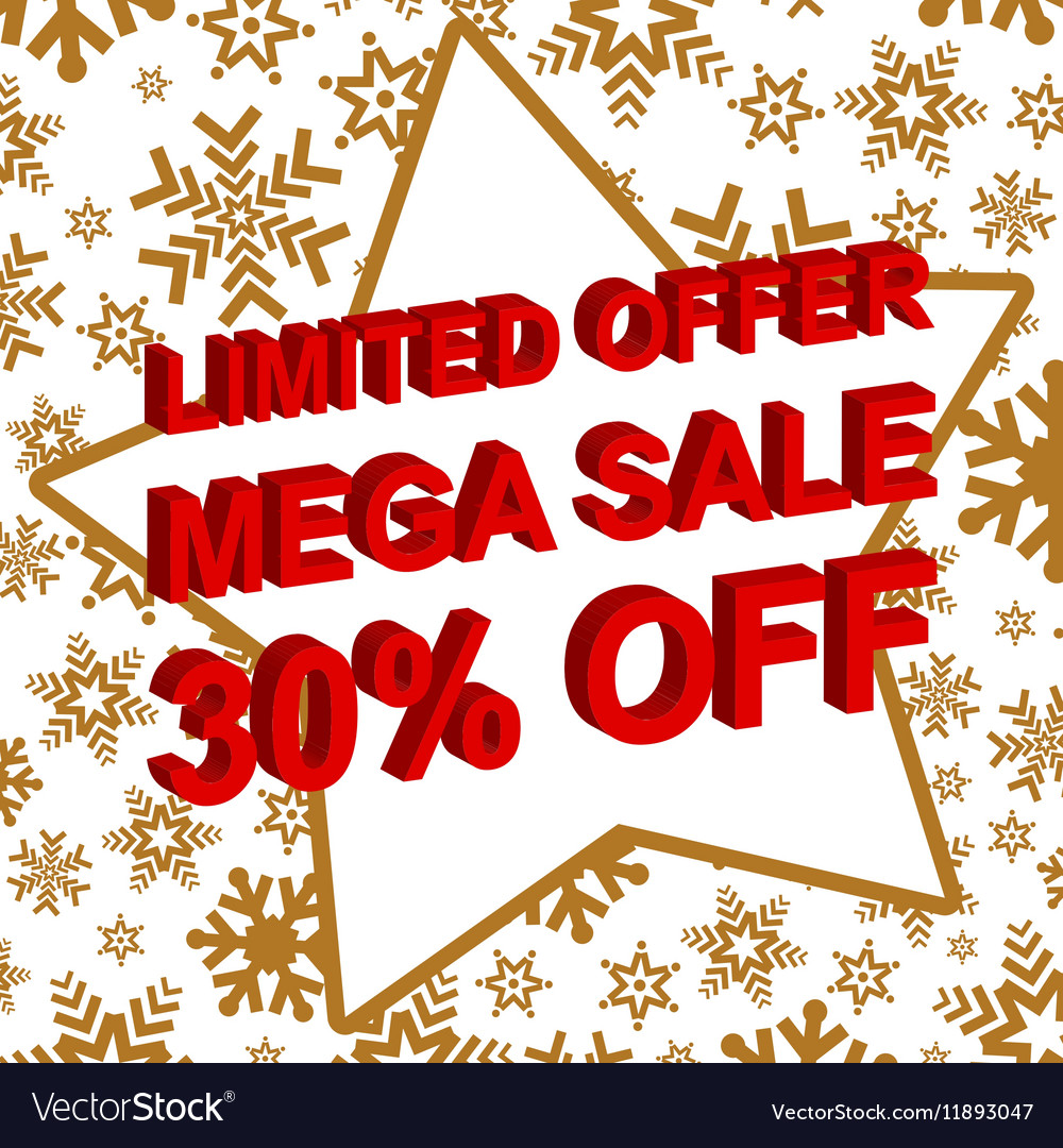 Winter sale poster with LIMITED OFFER MEGA SALE 30 vector image
