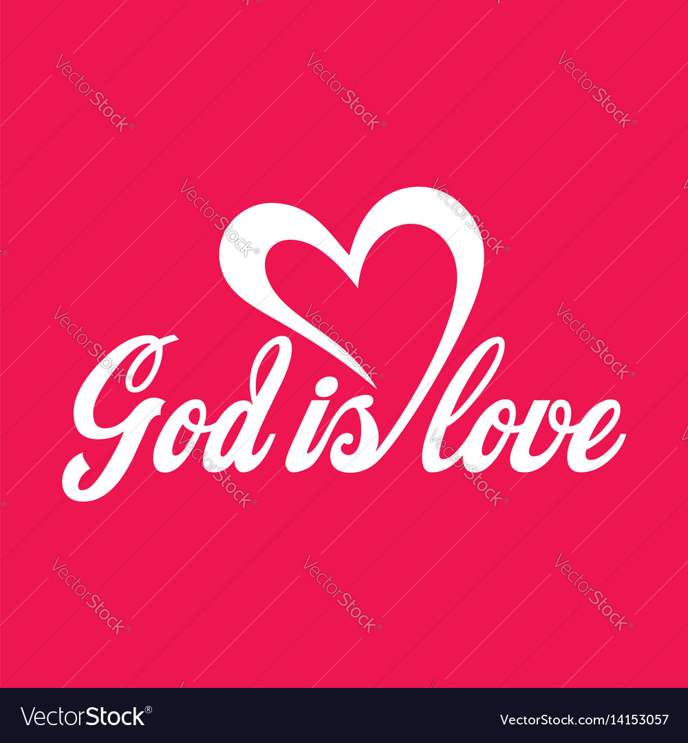 God is love lettering vector image