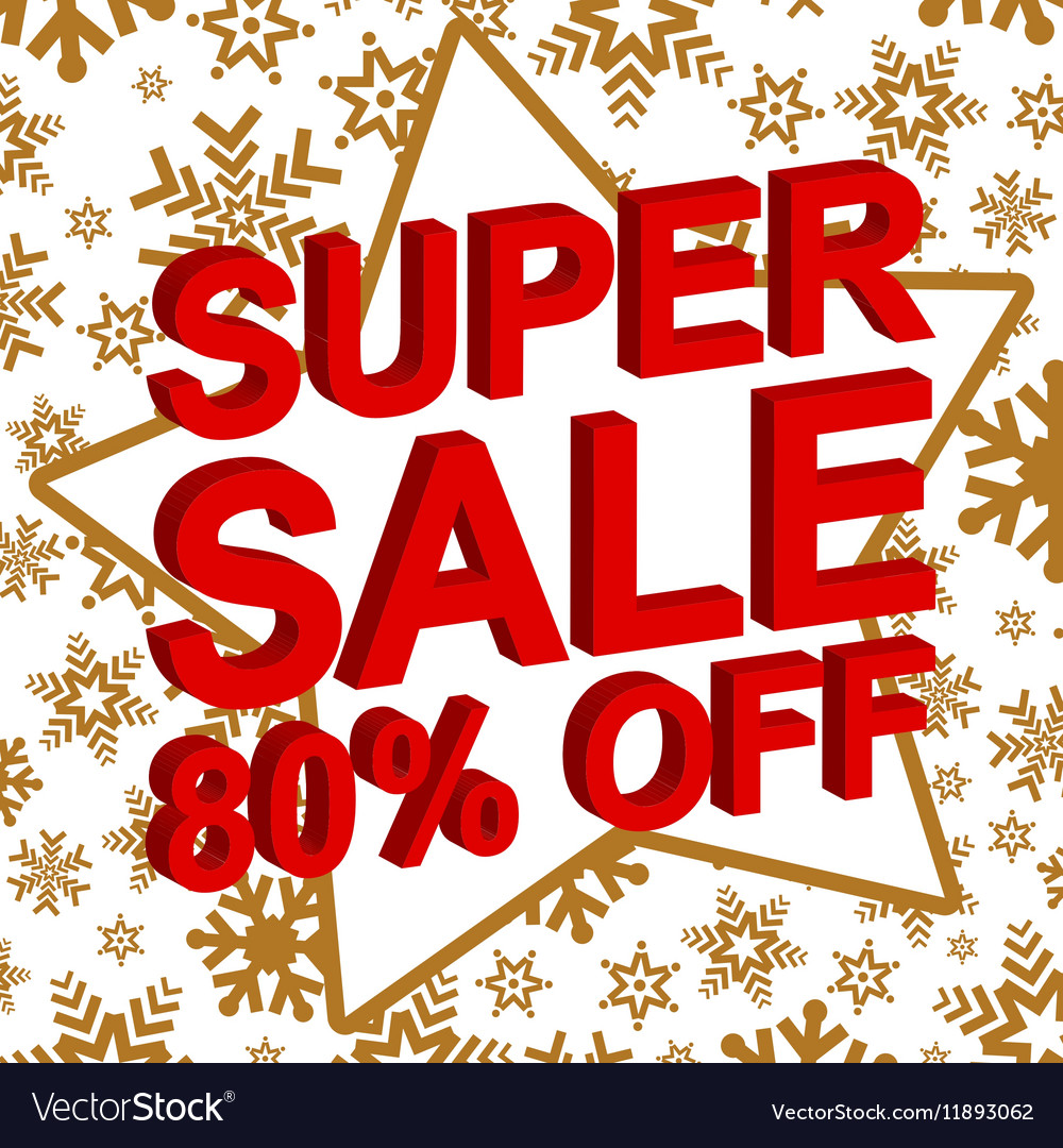 Winter sale poster with SUPER SALE 80 PERCENT OFF