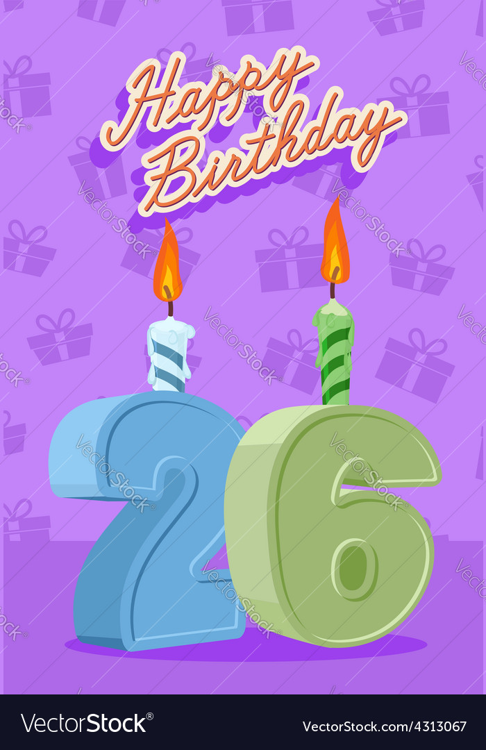 26 year happy birthday card vector image