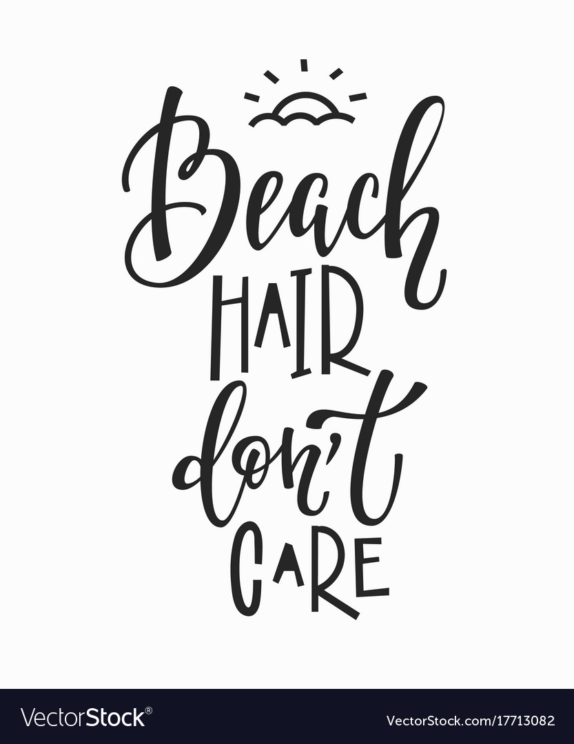 Beach Hair Dont Care T Shirt Quote Lettering Vector Image