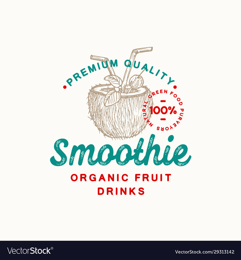 Premium quality smoothie abstract sign