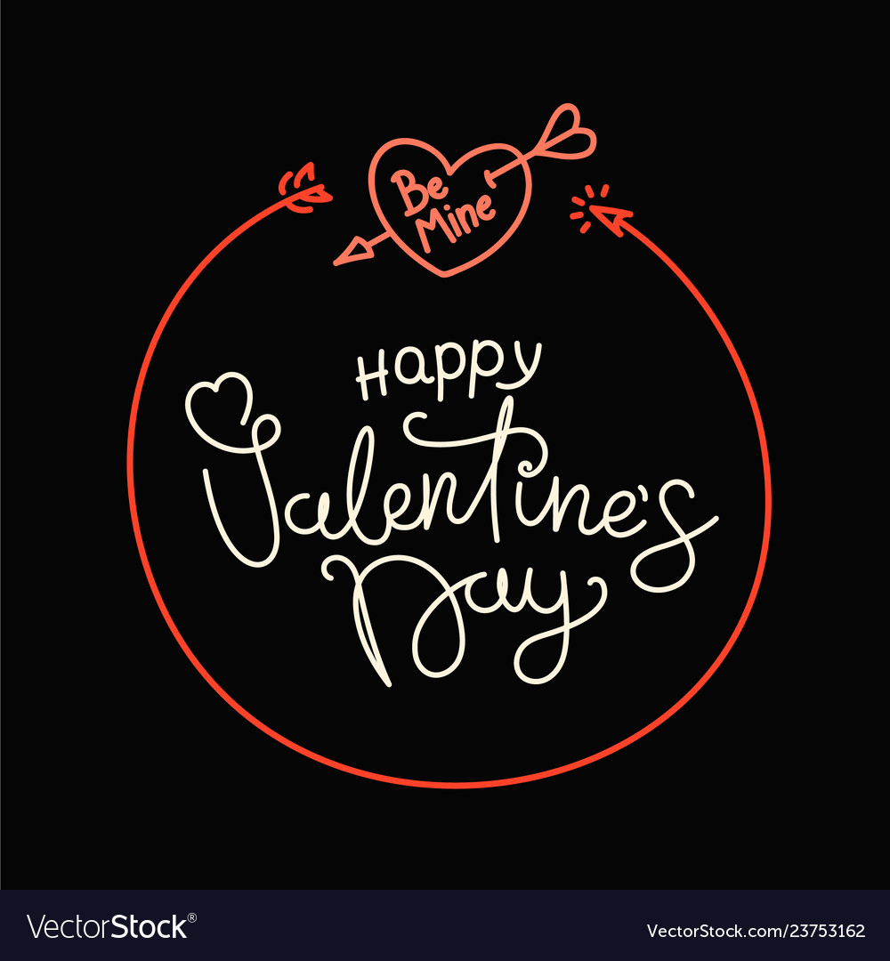 Happy valentines day lettering greeting card be