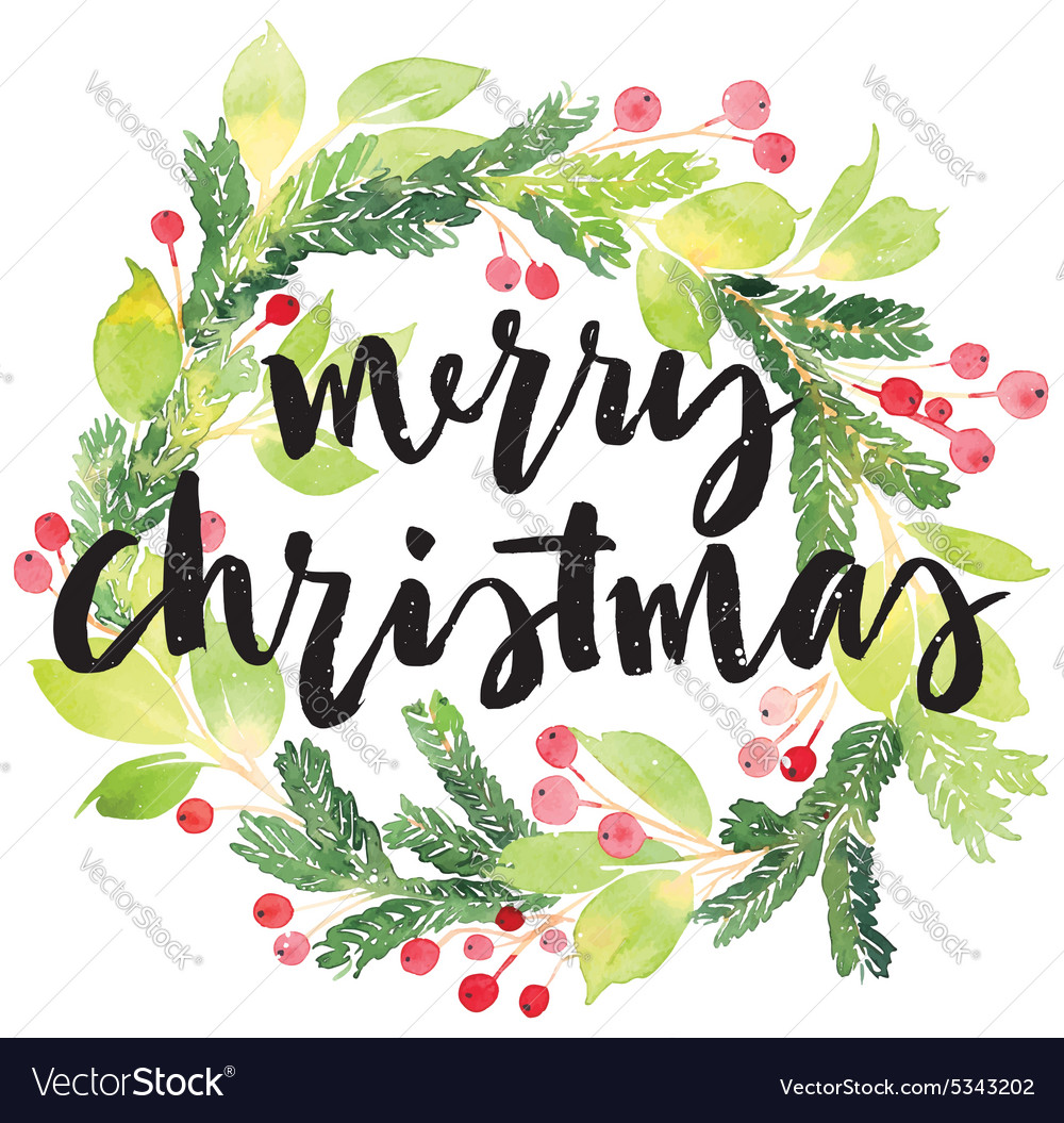 Christmas Card Watercolor Painting Hand Lettering Vector Image