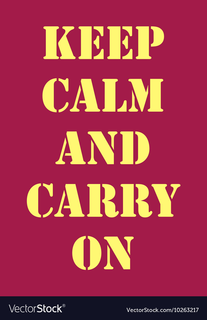 Keep calm and carry on dark red