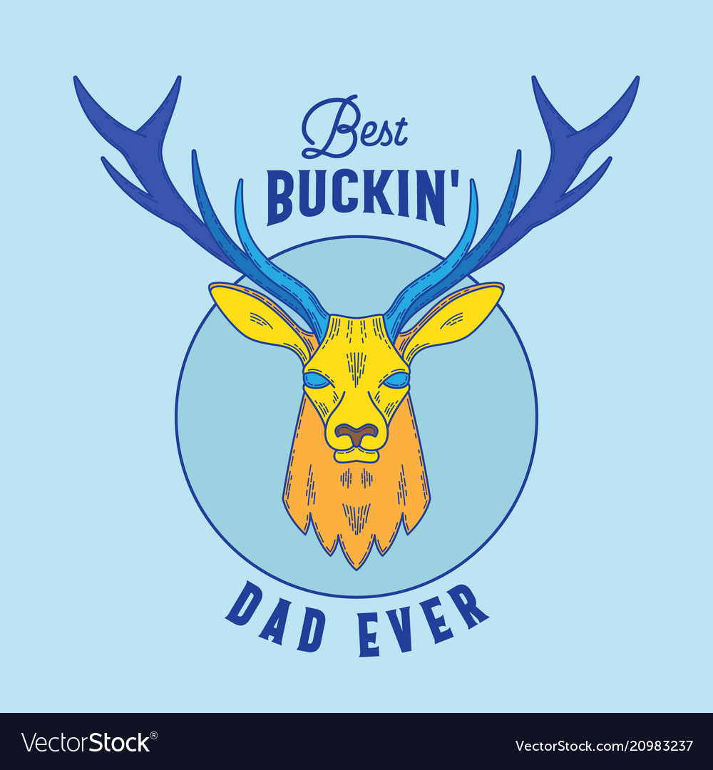 Best buckin dad ever abstract emblem sign