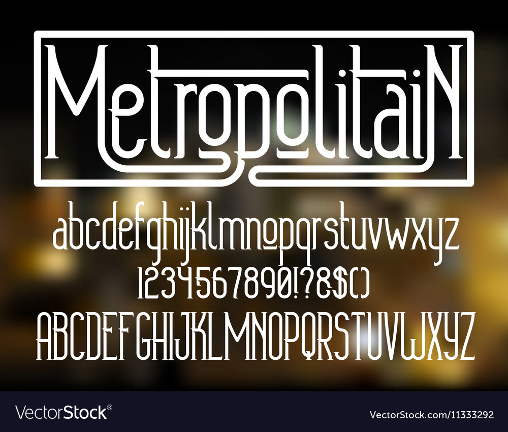 Metropolitain font Minimalistic typeface