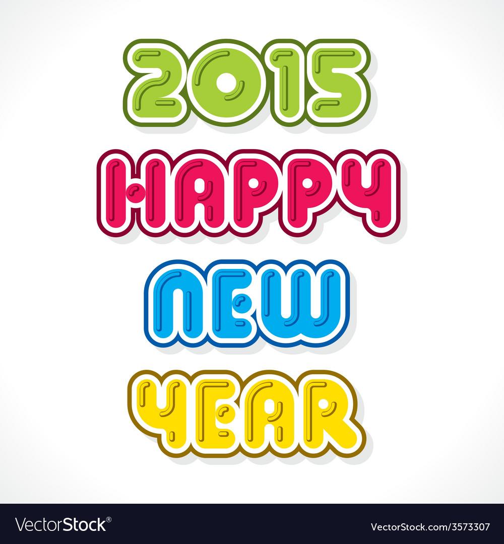 Creative happy new year 2015 greeting design vector image m4hsunfo