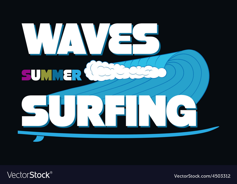 Waves Summer Surfing T-shirt Typography Graphics