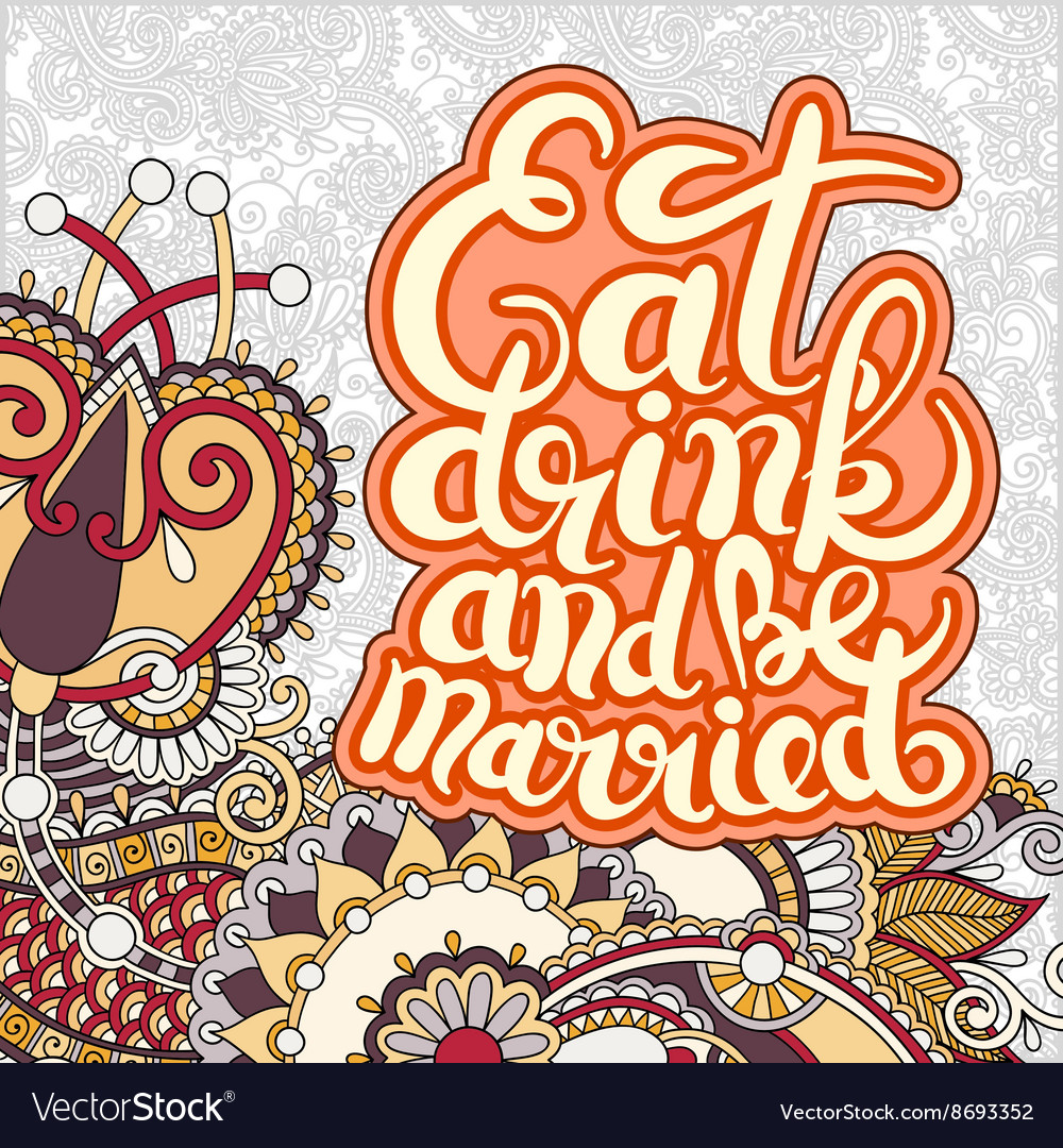 Handwritten lettering inscription Eat drink and be