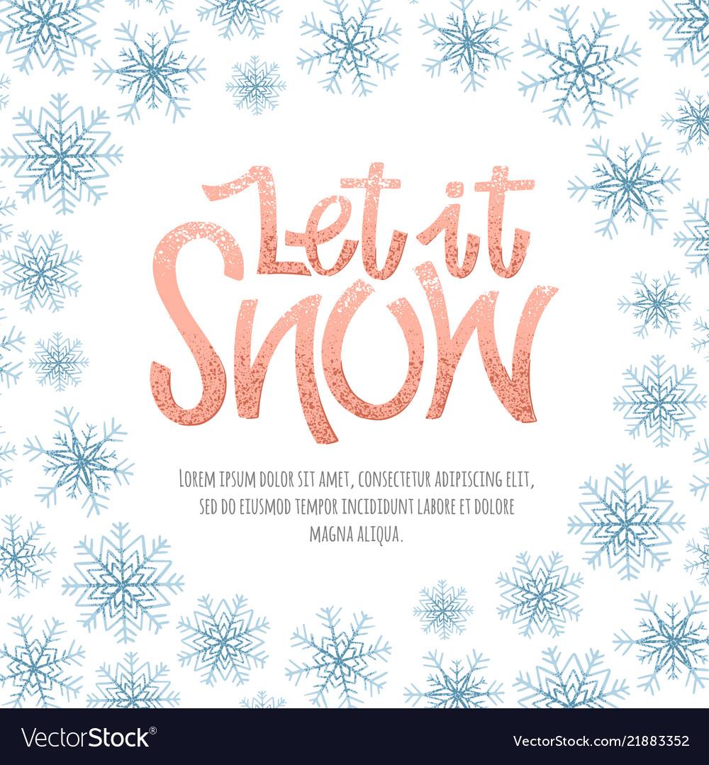 Let it snow lettering