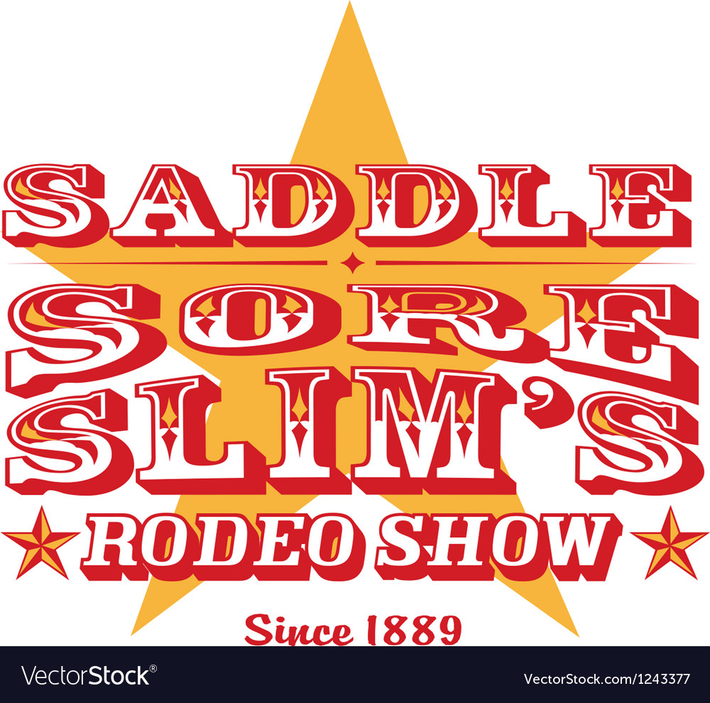Saddle sore rodeo show