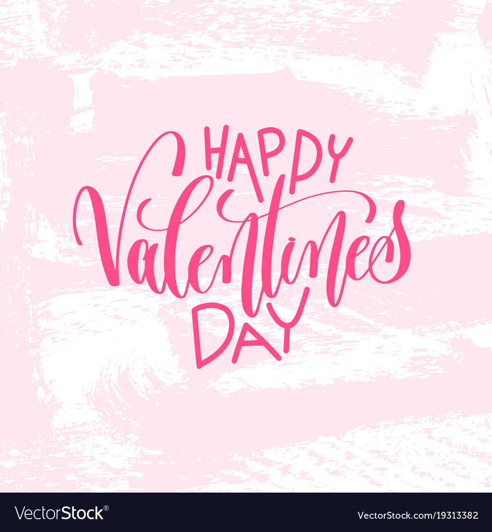 Happy Valentines Day Hand Lettering Inscription Vector Image