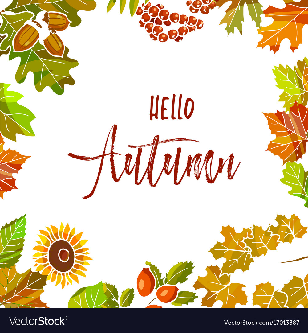 Hello autumn poster with colorful leaves and