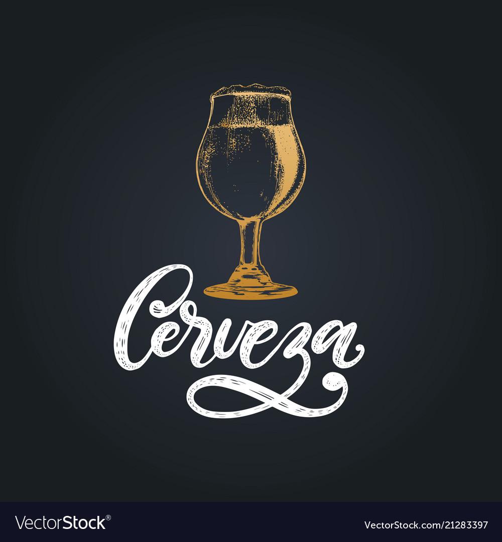 Cerveza hand letteringtranslation from