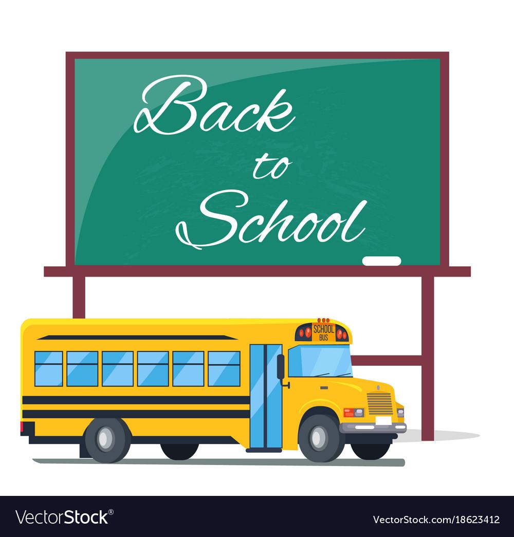 Back to school written on green blackboard bus