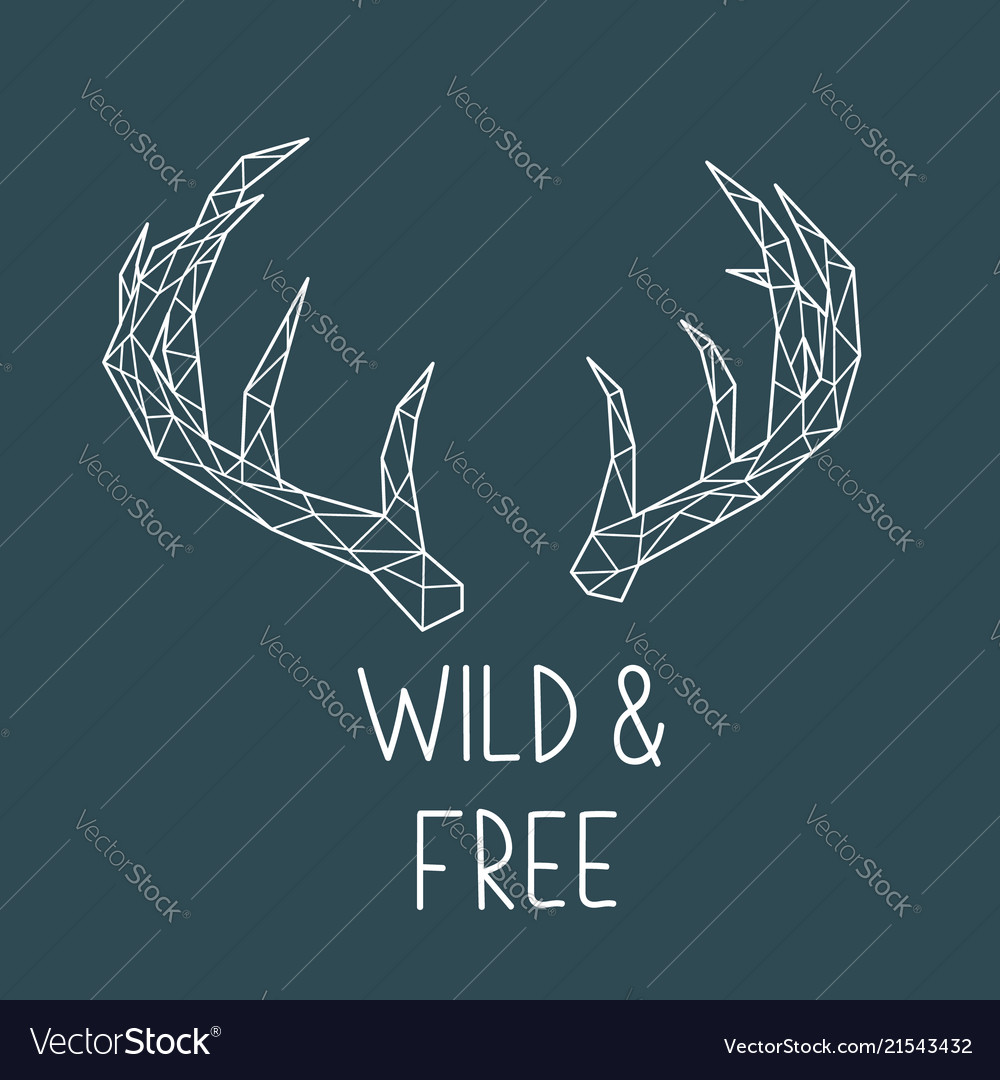 Polygonal deer horns with lettering wild and free