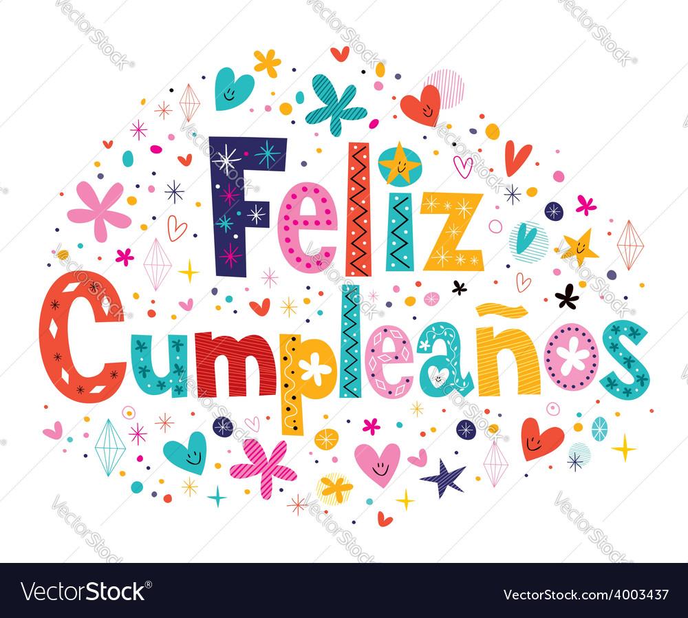 Happy Birthday In Spanish Text Vector Image