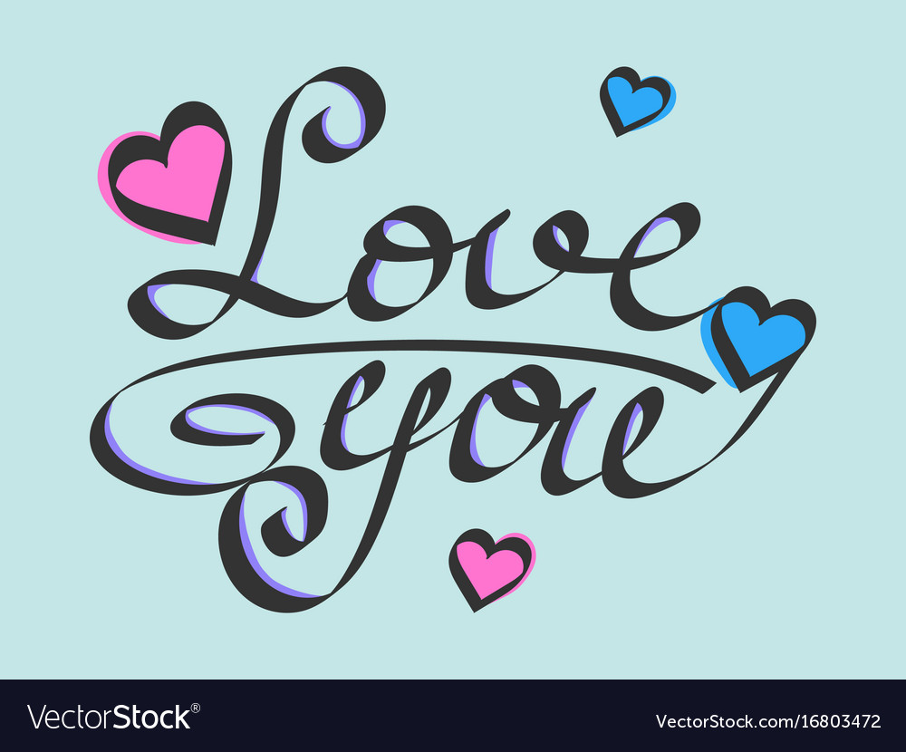 Love you valentines day calligraphy isolated on