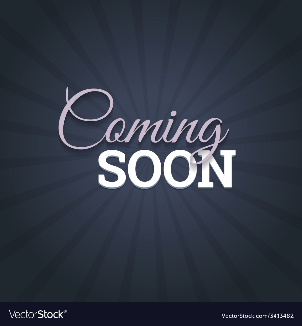Coming Soon Message On Dark Background Royalty Free Vector