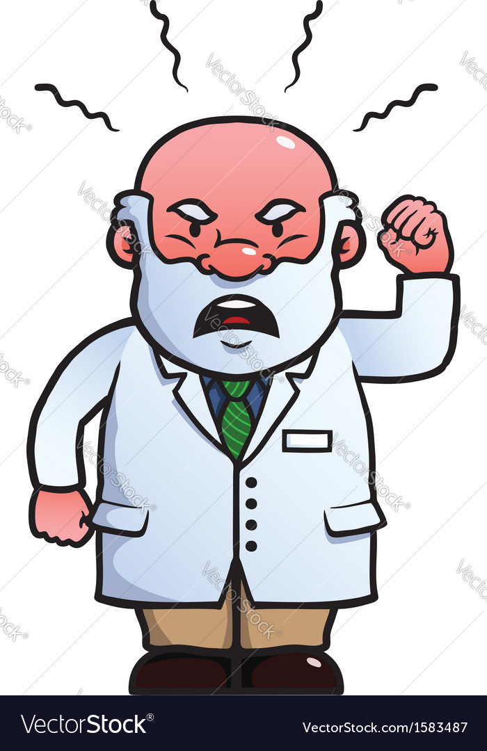 Scientist being angry