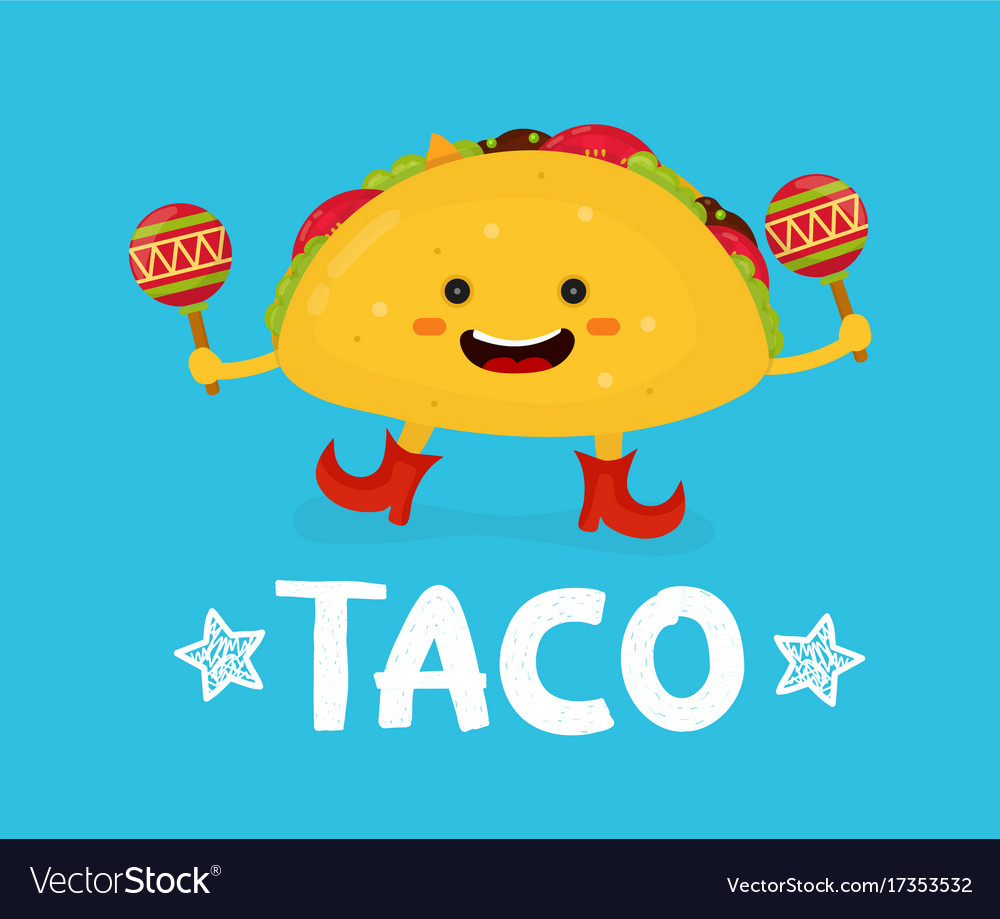 Tasty cute happy smiling taco dance with maracas vector image