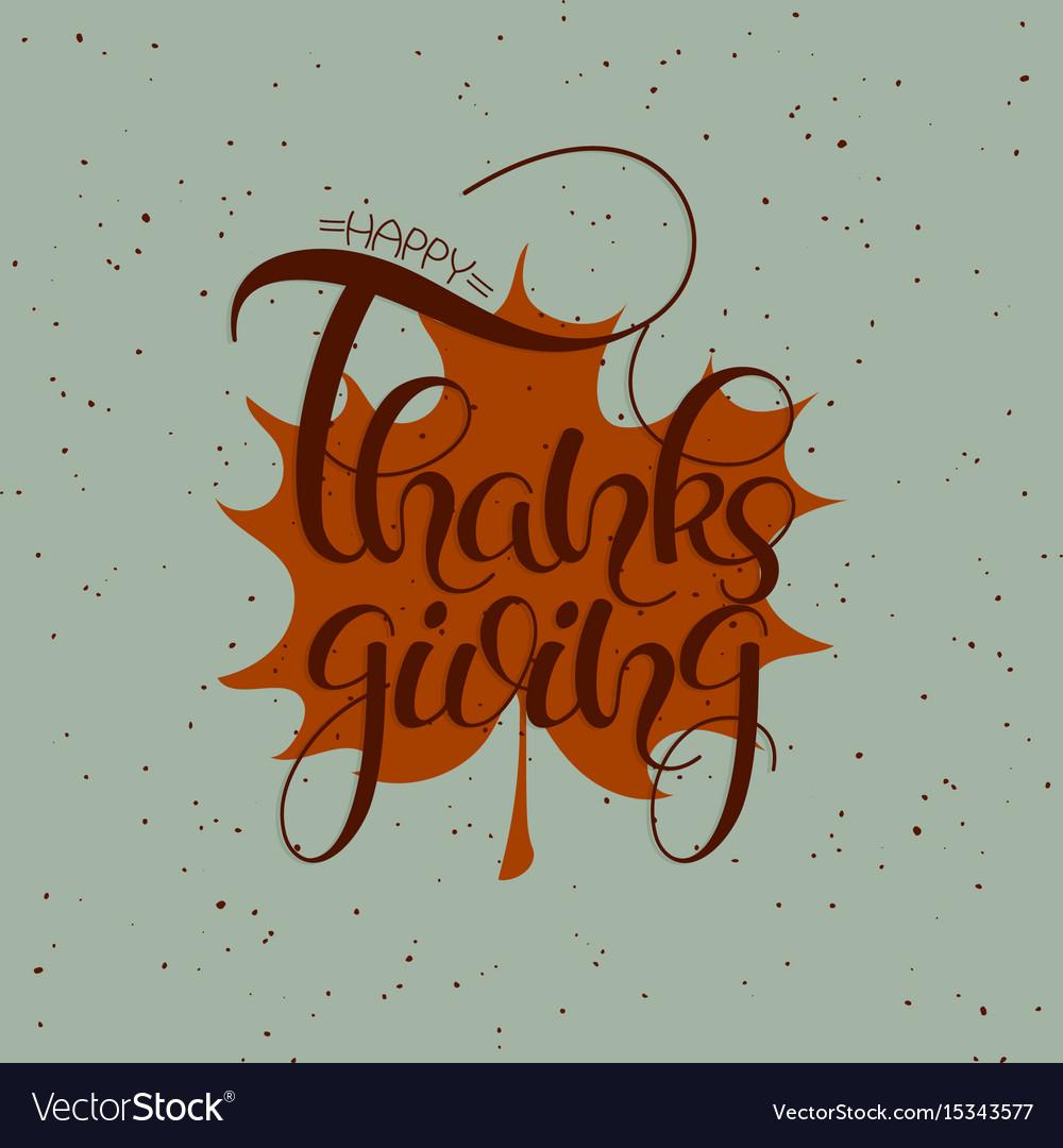 Thanksgiving hand drawn text happy thanksgiving