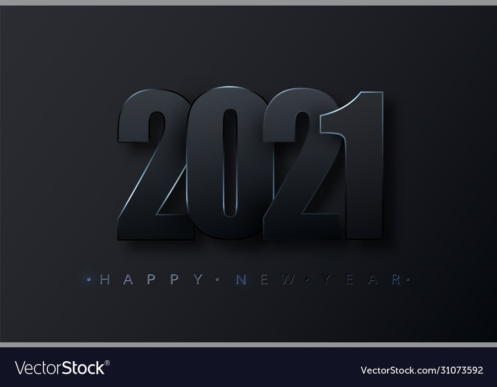 Happy new 2021 year black paper numbers happy