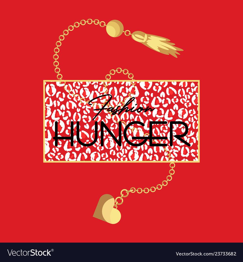 Fashion hunger slogan t-shirt and animal fashion