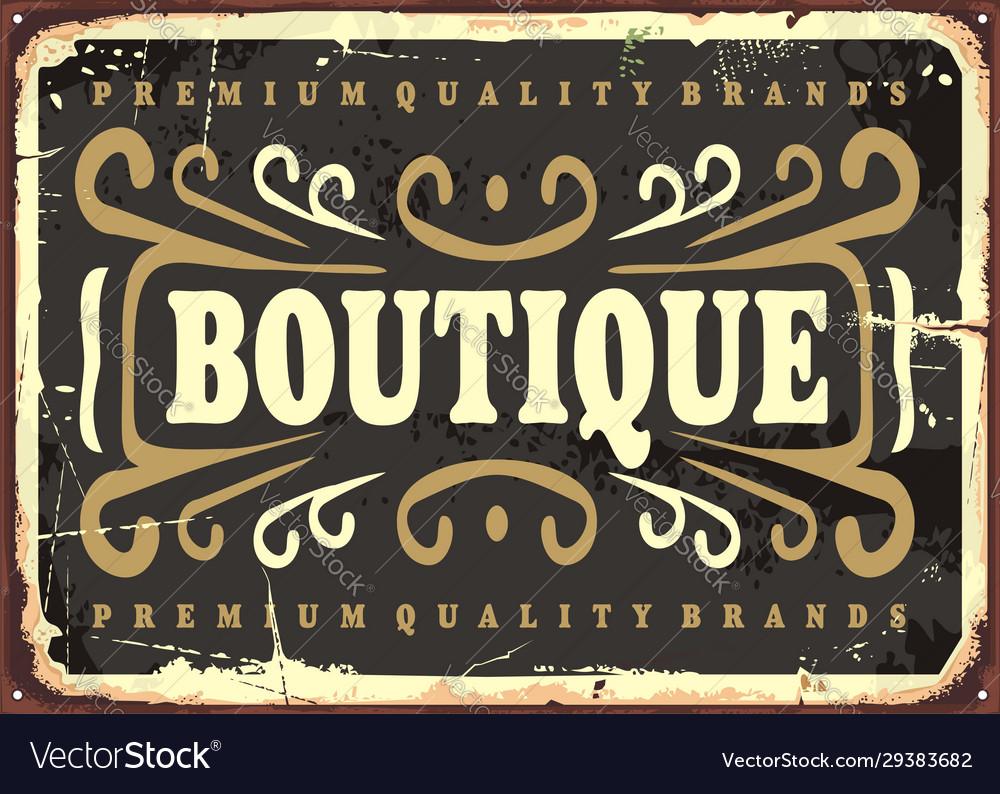 Vintage boutique sign