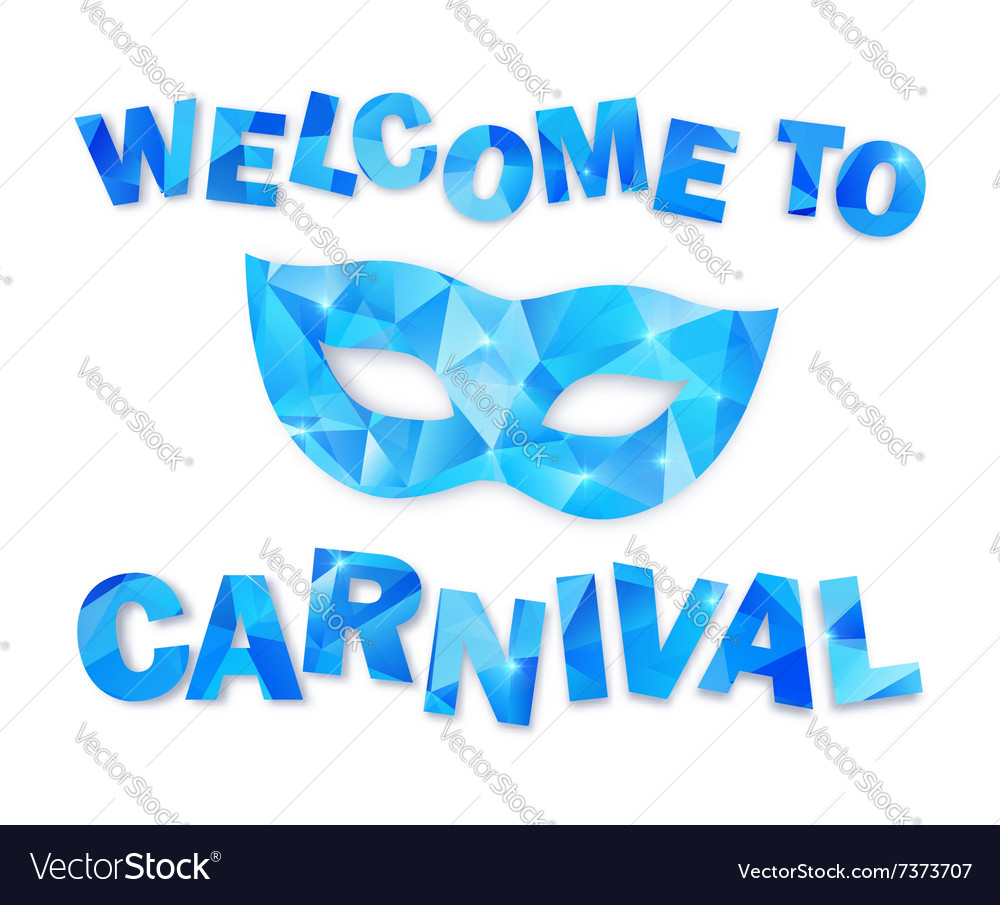 Blue triangles carnival mask and sign Welcome to