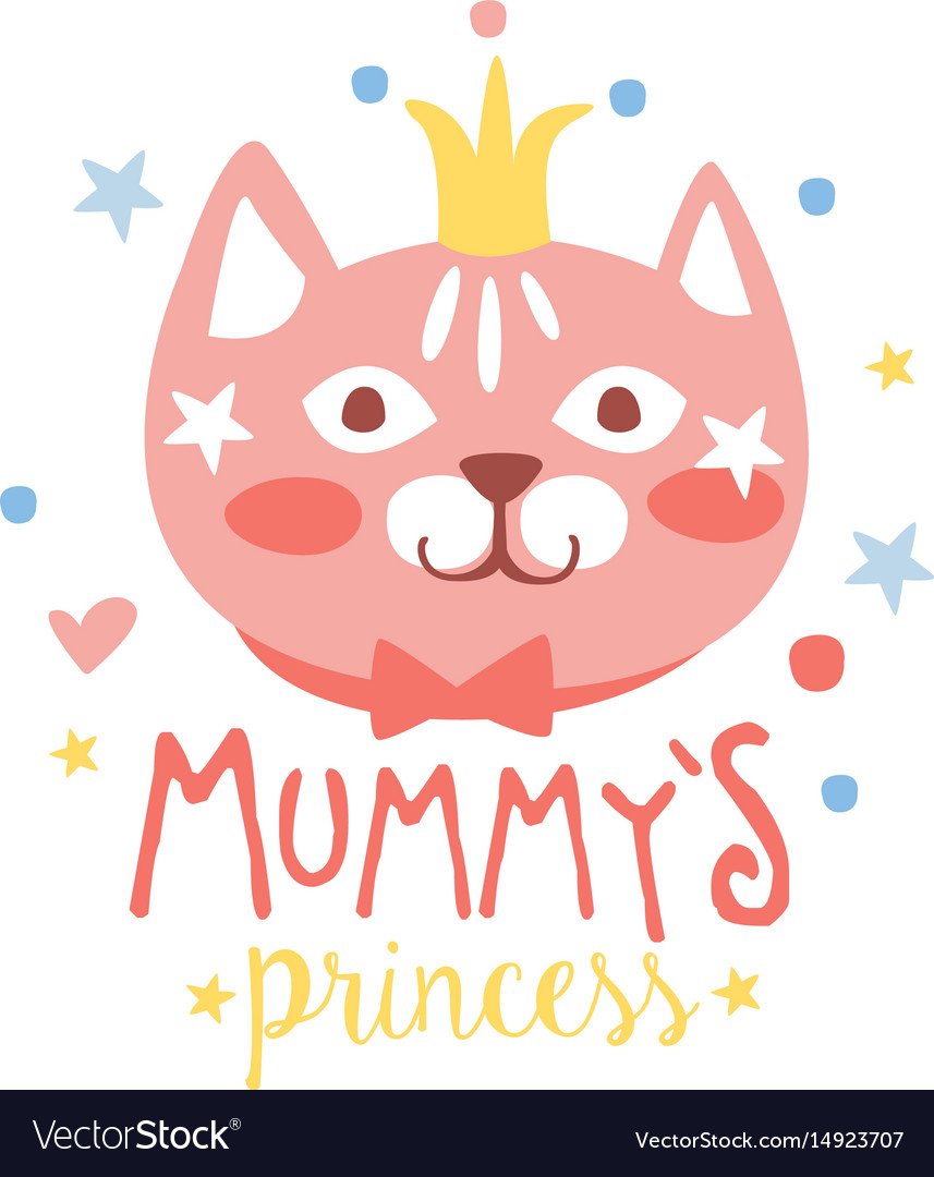 Mummys princess label colorful hand drawn vector image